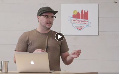 Storytelling Essentials for WordPress Publishers – WordCamp for Publishers 2019 Presentation